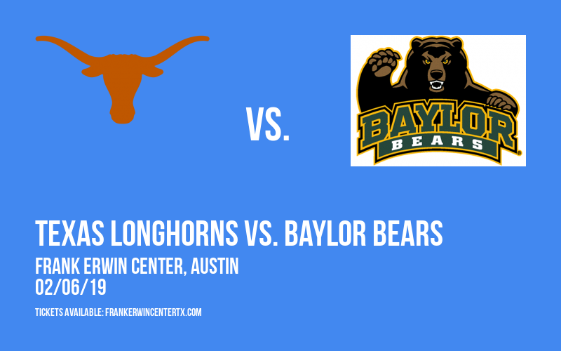 Texas Longhorns vs. Baylor Bears at Frank Erwin Center