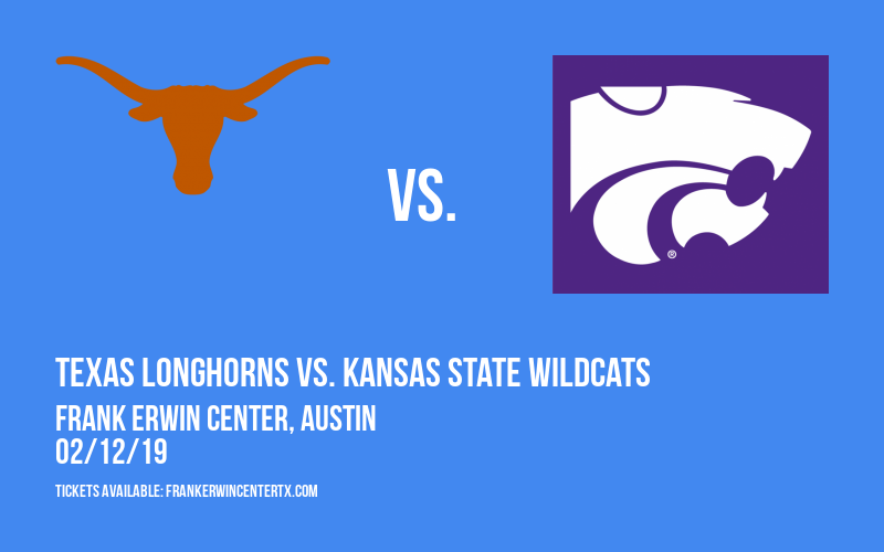 Texas Longhorns vs. Kansas State Wildcats at Frank Erwin Center