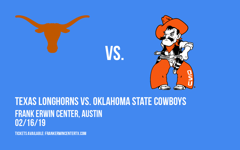 Texas Longhorns vs. Oklahoma State Cowboys at Frank Erwin Center
