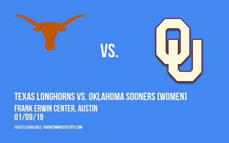 Texas Longhorns vs. Oklahoma Sooners [WOMEN] at Frank Erwin Center