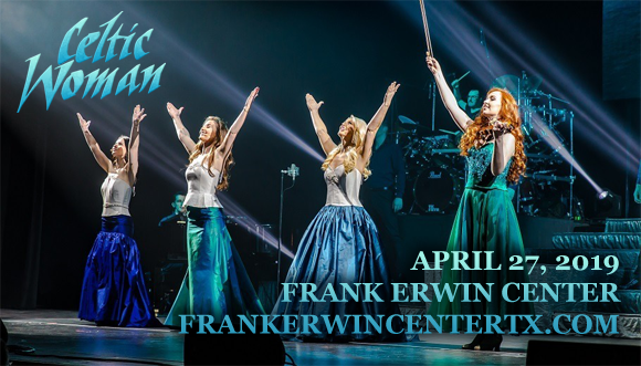 Celtic Woman at Frank Erwin Center
