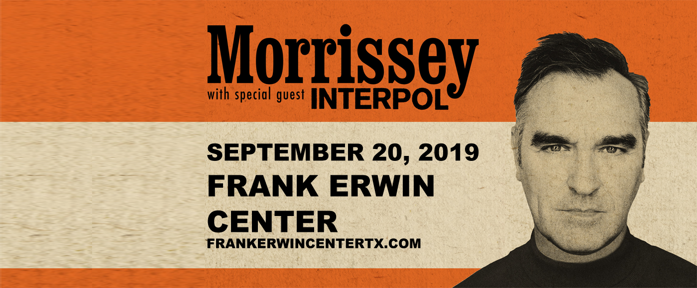 Morrissey & Interpol at Frank Erwin Center