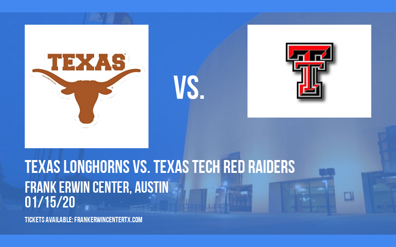 Texas Longhorns vs. Texas Tech Red Raiders (WOMEN) at Frank Erwin Center