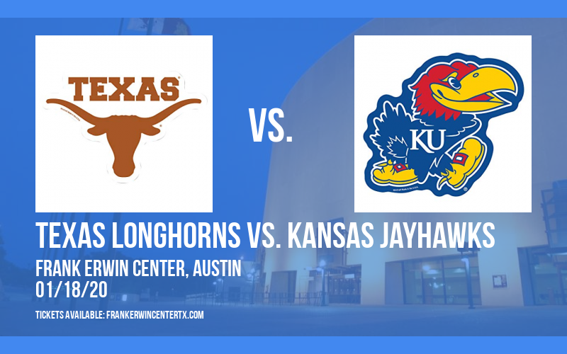Texas Longhorns vs. Kansas Jayhawks at Frank Erwin Center