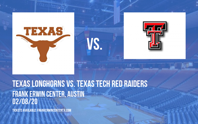 Texas Longhorns vs. Texas Tech Red Raiders at Frank Erwin Center