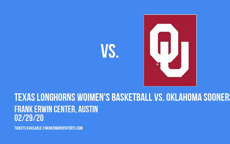 Texas Longhorns Woimen's Basketball vs. Oklahoma Sooners at Frank Erwin Center