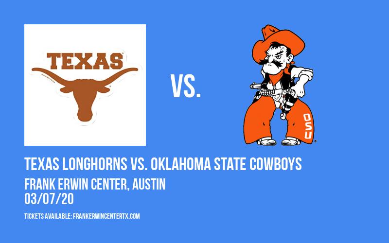 Texas Longhorns vs. Oklahoma State Cowboys at Frank Erwin Center