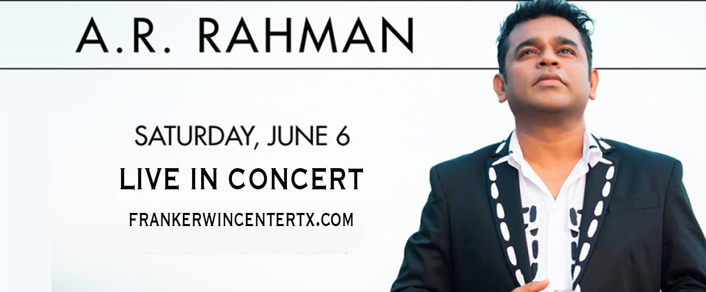 A.R. Rahman at Frank Erwin Center