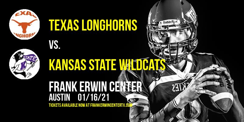 Texas Longhorns vs. Kansas State Wildcats at Frank Erwin Center