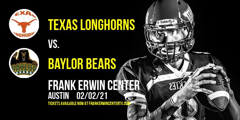 Texas Longhorns vs. Baylor Bears at Frank Erwin Center