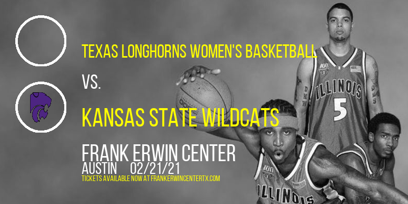 Texas Longhorns Women's Basketball vs. Kansas State Wildcats at Frank Erwin Center
