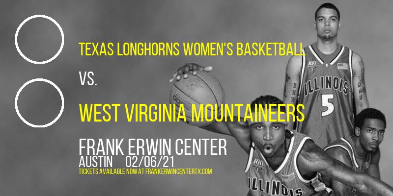 Texas Longhorns Women's Basketball vs. West Virginia Mountaineers at Frank Erwin Center