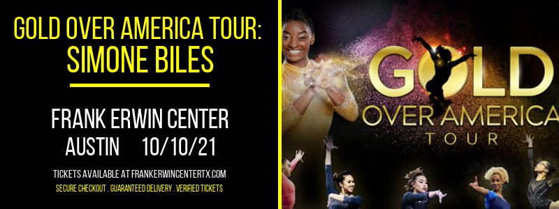 Gold Over America Tour: Simone Biles at Frank Erwin Center