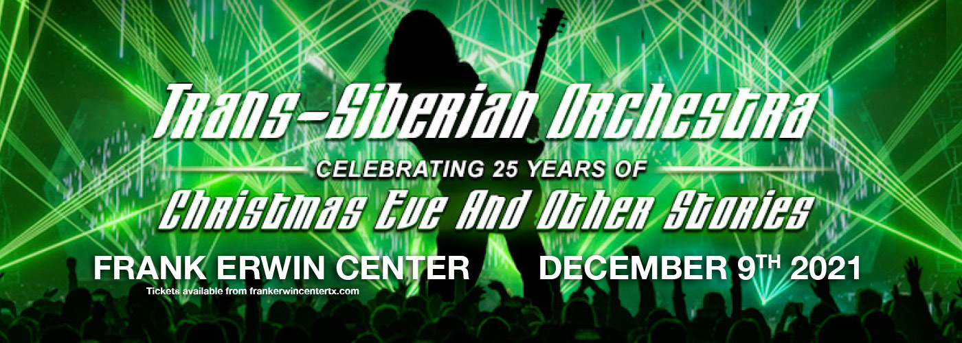 Trans-Siberian Orchestra 2021 Winter Tour: Christmas Eve and Other Stories at Frank Erwin Center